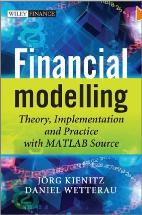 Financial Modelling (with Matlab Source): A great new book